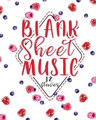 Blank Sheet Music - 12 Staves: Blank Music Score Sheet / Blank Staff Paper Book / Blank Staff Paper for Music - Publishing, Moito