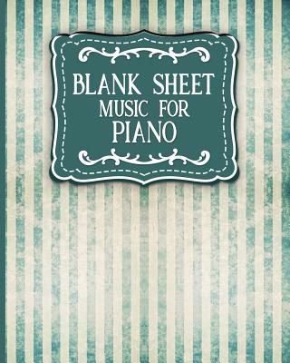 Blank Sheet Music for Piano: Music Sheet Blank / Music Sheet Reader / Blank Sheet Music Book - Vintage / Aged Cover - Publishing, Moito
