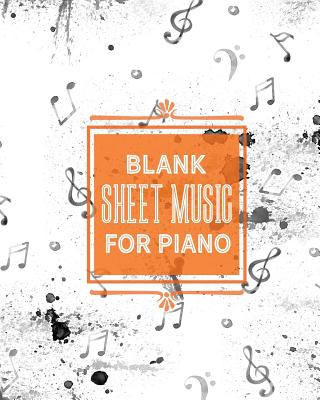 Blank Sheet Music for Piano: Sheet Music Blank / Music Manuscript Paper / Music Sheet Paper / Music Sketchbook, Bracketed Staff Paper - Publishing, Moito