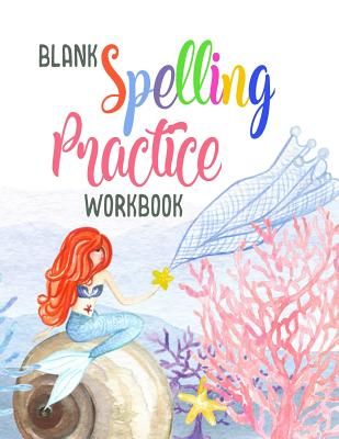 Blank Spelling Practice Workbook: Spelling Test Blank Sheets for All Grades (Spelling Journal Notebook)(V1) - Dartan Creations
