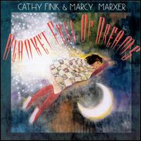 Blanket Full of Dreams - Cathy Fink & Marcy Marxer