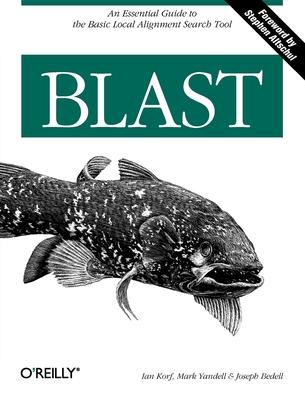BLAST - Korf, Ian, and Yandell, Mark, and Bedell, Joseph