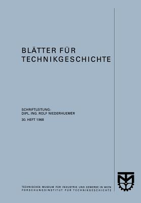 Blatter Fur Technikgeschichte - Niederhuemer, Rolf