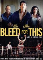 Bleed for This - Ben Younger