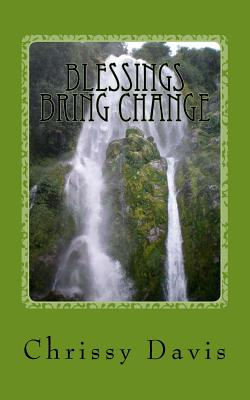Blessings Bring Change - Davis, Chris