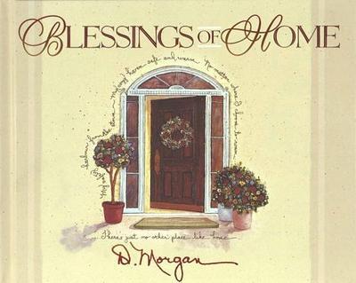 Blessings of Home - Morgan, D
