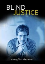 Blind Justice - Rod Holcomb