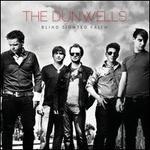 Blind Sighted Faith - The Dunwells