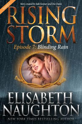 Blinding Rain, Season 2, Episode 7 - Naughton, Elisabeth, and Kenner, Julie (Foreword by), and Davis, Dee (Foreword by)