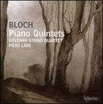 Bloch: Piano Quintets