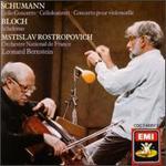 Bloch: Schelomo; Schumann: Cello Concerto