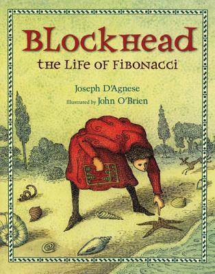 Blockhead: The Life of Fibonacci - D'Agnese, Joseph