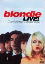 Blondie: Live! - Blondie's Farewell Concert - Stan Harris