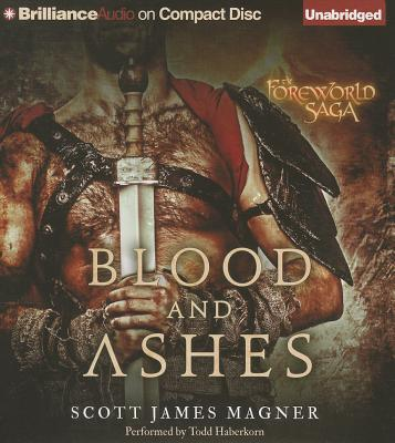 Blood and Ashes - Haberkorn, Todd (Read by), and Magner, Scott James