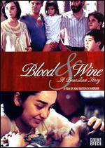 Blood and Wine: A Brazilian Story