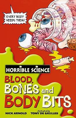 Blood, Bones And Body Bits - Arnold, Nick