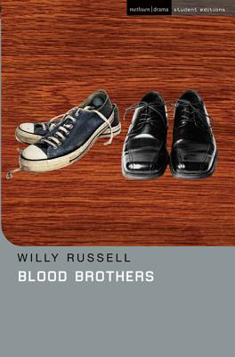 Blood Brothers - Russell, Willy, and Mulligan, Jim (Editor), and Megson, Chris (Editor)