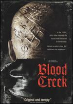 Blood Creek - Joel Schumacher