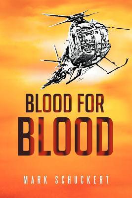 Blood for Blood: Krov' Za Krov' - Schuckert, Mark