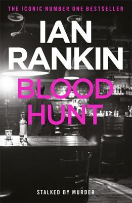 Blood Hunt - Rankin, Ian