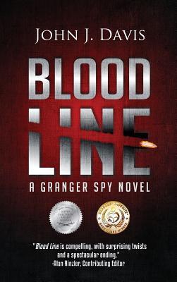 Blood Line: A Granger Spy Novel - Davis, John J