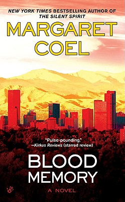 Blood Memory - Coel, Margaret