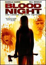 Blood Night: The Legend of Mary Hatchet - Frank Sabatella