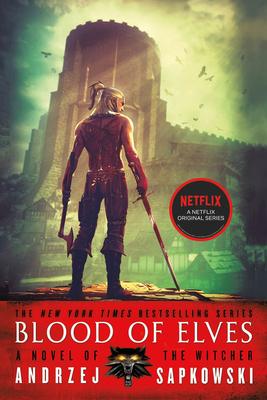 Blood of Elves - Sapkowski, Andrzej