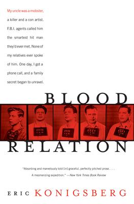 Blood Relation - Konigsberg, Eric