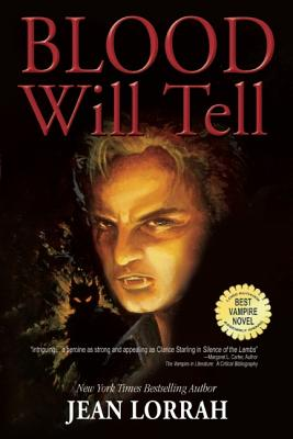Blood Will Tell - Lorrah, Jean