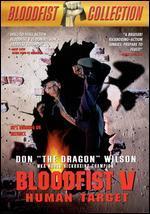 Bloodfist V: Human Target