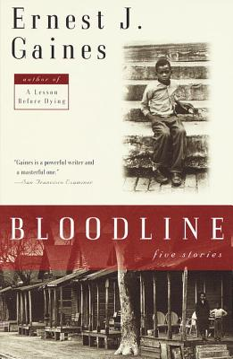 Bloodline: Five Stories - Gaines, Ernest J