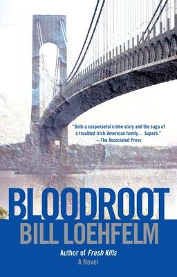 Bloodroot - Loehfelm, Bill