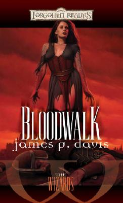 Bloodwalk: The Wizards - Davis, James P