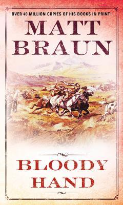 Bloody Hand - Braun, Matt