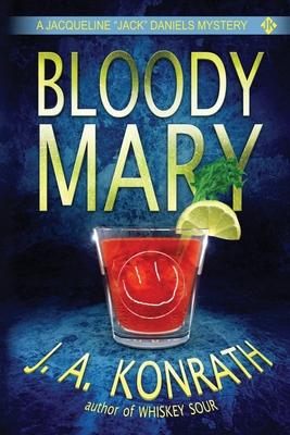 Bloody Mary - Konrath, J a