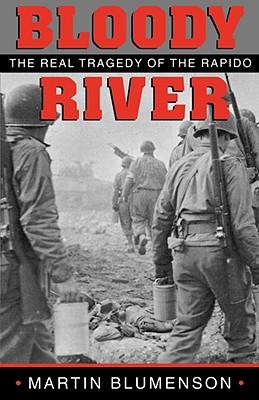Bloody River - Blumenson, Martin