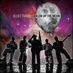 Blow Up the Moon [LP]