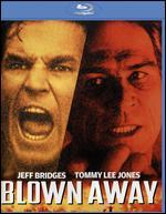 Blown Away [Blu-ray]