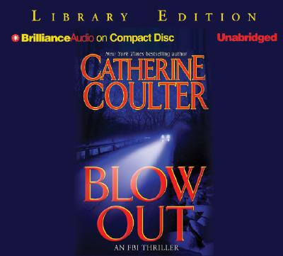 Blowout - Coulter, Catherine, and Burr, Sandra (Read by)
