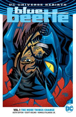 Blue Beetle Vol. 1: The More Things Change (Rebirth) - Giffen, Keith