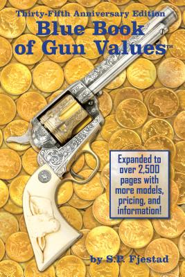 Blue Book of Gun Values - Fjestad, S P