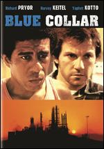 Blue Collar - Paul Schrader
