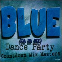 Blue Da Ba Dee: Dance Party - The Countdown Mix Masters