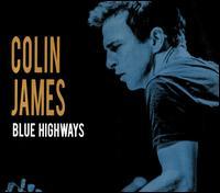 Blue Highways - Colin James
