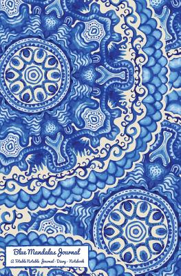 Blue Mandalas Journal: A Totable Notable Journal - Diary - Notebook - H R Wallace Publishing