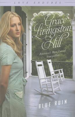 Blue Ruin - Hill, Grace Livingston