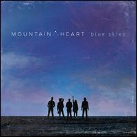 Blue Skies - Mountain Heart