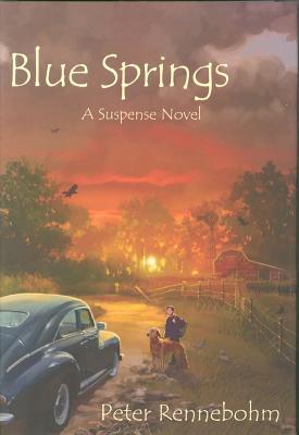 Blue Springs - Rennebohm, Peter