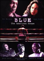 Blue: The American Dream
